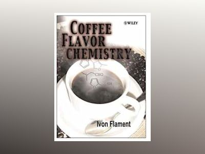 Coffee Flavor Chemistry av Ivon Flament
