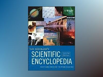 Van Nostrand's Scientific Encyclopedia, 10th Edition, 3 Volume Set, av Glenn D. Considine