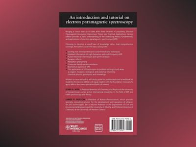 Electron Paramagnetic Resonance: Elementary Theory and Practical Applicatio av John A. Weil