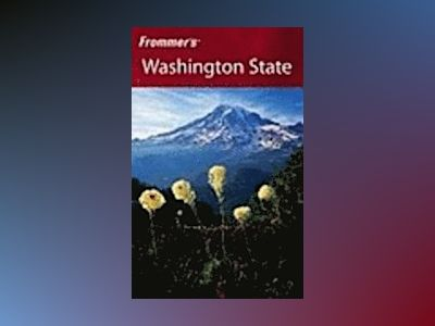 Frommer's Washington State, 5th Edition av Karl Samson