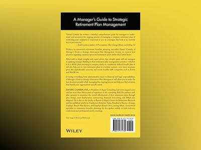 A Manager's Guide to Strategic Retirement Plan Management av Dan Cassidy