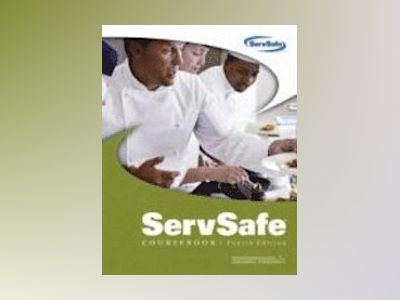 ServSafe Coursebook, Fourth Edition (does not include the Certification Exa av NRA Educational Foundation