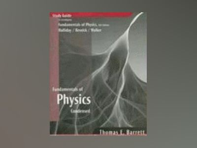 Fundamentals of Physics, Student Study Guide, 8th Edition av Thomas E.Barrett