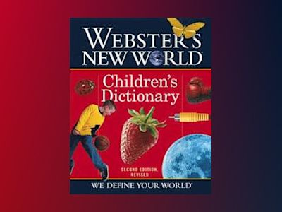 Webster's New WorldTM Children's Dictionary, 2nd Edition, Revised av Michael E. Agnes