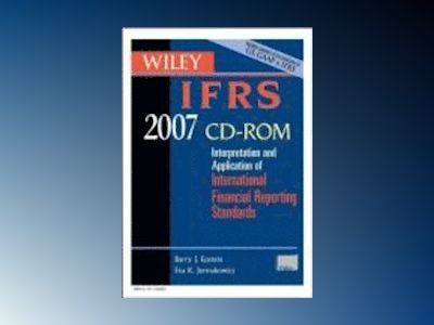 Wiley IFRS 2007: Interpretation and Application of International Financial av Barry J. Epstein