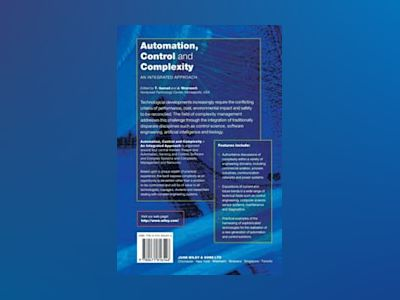 Automation, Control and Complexity: An Integrated Approach av Tariq Samad