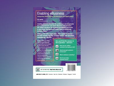 Enabling eBusiness : Integrating Technologies, Architectures and Applicatio av W. S. Whyte