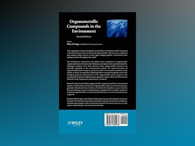 Organometallic Compounds in the Environment, 2nd Edition av P. J. Craig