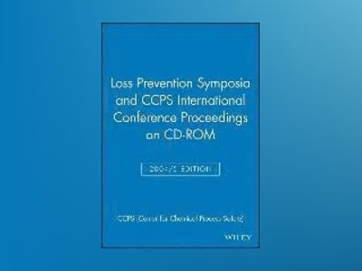 Loss Prevention Symposia and CCPS International Conference Proceedings on C av CCPS