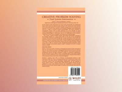 Creative Problem Solving: Total Systems Intervention av Robert L. Flood