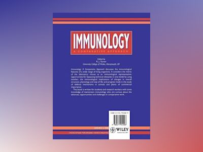 Immunology: A Comparative Approach av R. J. Turner