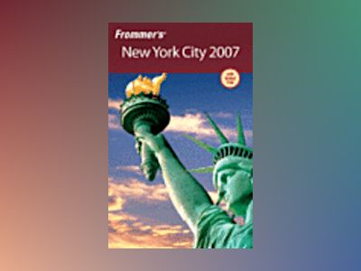 Frommer's New York City 2007 av Brian Silverman