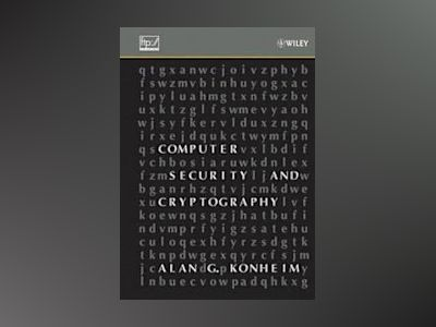 Computer Security and Cryptography av Alan G. Konheim