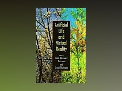 Artificial Life and Virtual Reality av Nadia Magnenat Thalmann