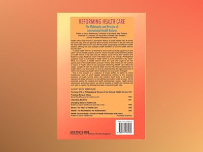 Reforming Health Care: The Philosophy and Practice of International Health av David Seedhouse