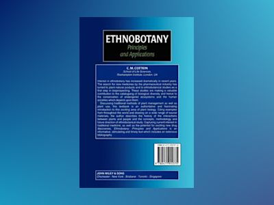 Ethnobotany - principles and applications av C.m. Cotton