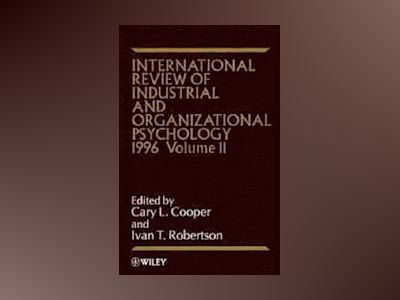 International Review of Industrial and Organizational Psychology, Volume 11 av Cary L. Cooper