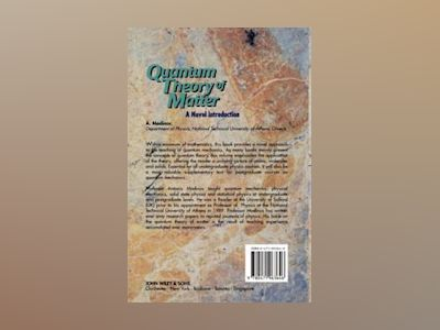 Quantum Theory of Matter: A Novel Introduction av A. Modinos