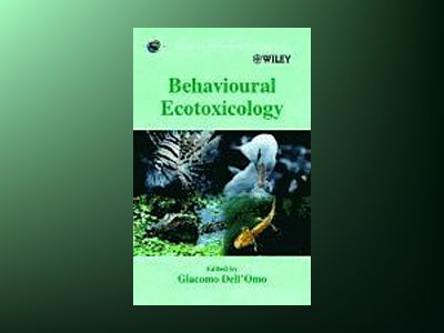 Behavioural Ecotoxicology av Giacomo Dell'Omo