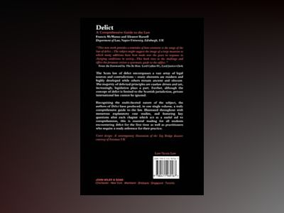 Delict - A Comprehensive Guide to the Law av Francis McManus