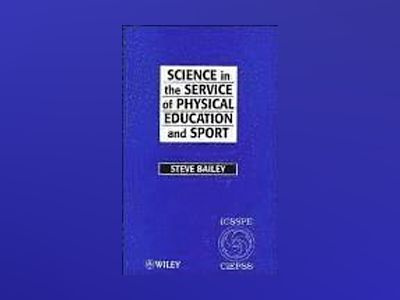 Science in the Service of Physical Education and Sport: The Story of the In av Steve Bailey