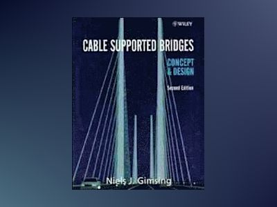 Cable supported bridges - concepts and design av Niels J. Gimsing