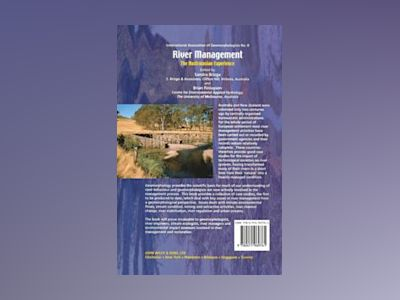 River Management: The Australasian Experience av Sandra Brizga