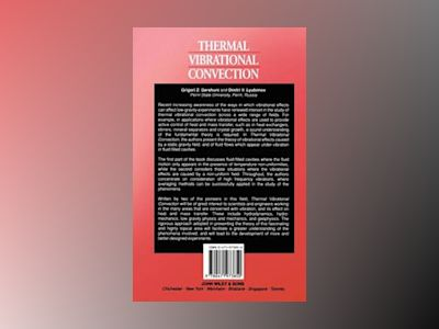 Thermal Vibrational Convection av G. Z. Gershuni