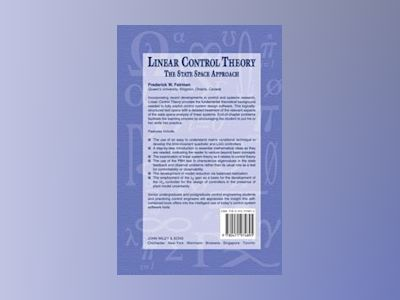 Linear Control Theory: The State Space Approach av Frederick Walker Fairman