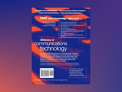 Dictionary of Communications Technology: Terms, Definitions and Abbreviatio av Gilbert Held