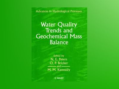 Water quality trends and geochemical mass balance av Etc.