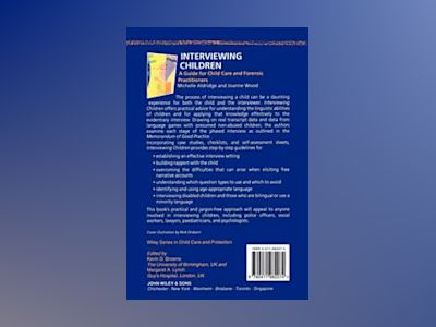 Interviewing Children: A Guide for Child Care and Forensic Practitioners av Michelle Aldridge
