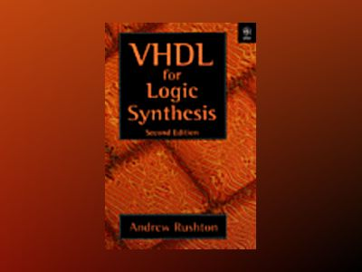 Vhdl for logic synthesis av Andrew Rushton