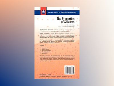 Properties of solvents av Yizhak Marcus