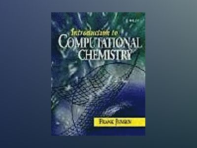 Introduction to Computational Chemistry av Frank Jensen