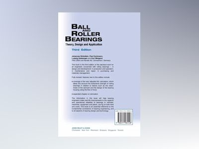 Ball and roller bearings - theory, design and application av Karl Weigand