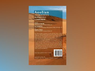 Aeolian Environments, Sediments and Landforms av Andrew S. Goudie