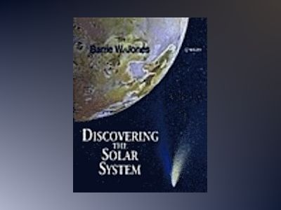 Discovering the Solar System av Barrie W. Jones