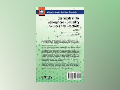 Chemicals in the Atmosphere: Solubility, Sources and Reactivity av Peter Fogg