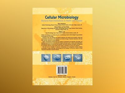 Cellular Microbiology: Bacteria-Host Interactions in Health and Disease av Brian Henderson