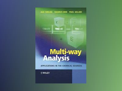 Multiway Analysis in Chemistry av Age Smilde