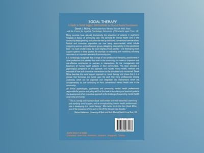 Social Therapy: A Guide to Social Support Interventions for Mental Health P av Derek L. Milne