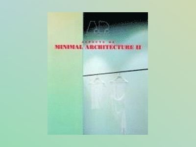 Aspects of Minimal Architecture II av Maggie Toy