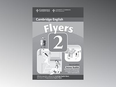 Cambridge young learners english tests flyers 2 answer booklet - examinatio av Cambridge Esol