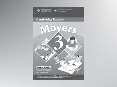 Cambridge young learners english tests movers 3 answer booklet - examinatio av Cambridge Esol