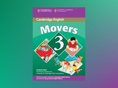 Cambridge young learners english tests movers 3 students book - examination av Cambridge Esol