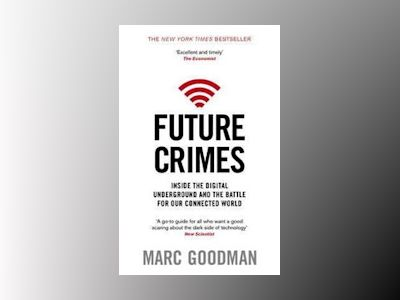 Future Crimes av Marc Goodman