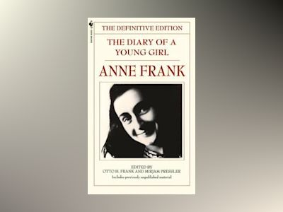 Diary of a young girl - the definitive edition av Anne Frank