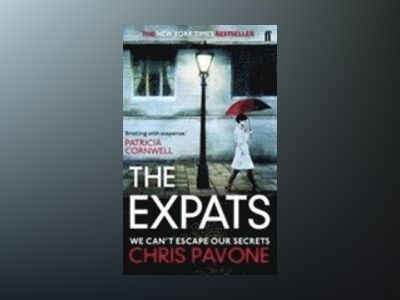 The Expats av Chris Pavone