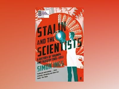 Stalin and the Scientists av Simon Ings